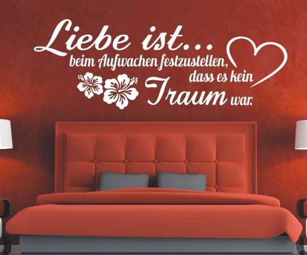 Wandtattoo - Liebe ist... beim Aufwachen festzustellen, dass es kein Traum war. - Variante 3