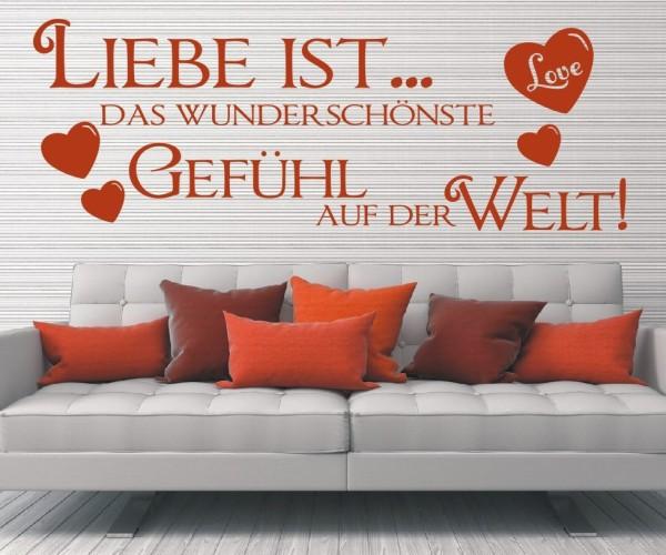 Wandtattoo - Liebe ist... das wunderschönste Gefühl auf der Welt!   8