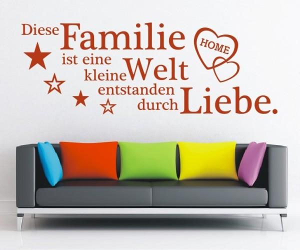 Wandtattoo - Familie ist eine kleine Welt entstanden durch Liebe. - Variante 7