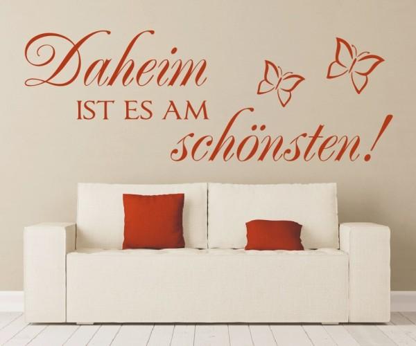 Wandtattoo - Daheim ist es am schönsten! - Variante 4