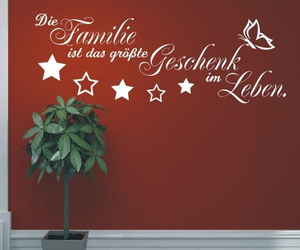 Wandtattoo - Die Familie ist das größte Geschenk im Leben. - Variante 2