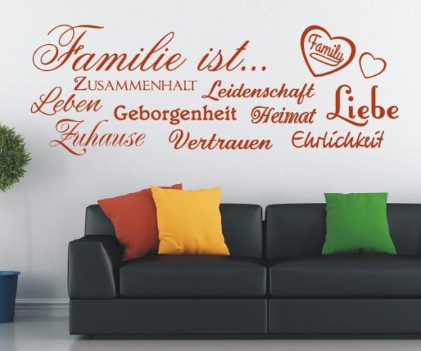 Wandtattoo - Familie, Leben, Leidenschaft, Zuhause, Zusammenhalt, Heimat, Geborgenheit, Vertrauen, Ehrlichkeit, L - Variante 2