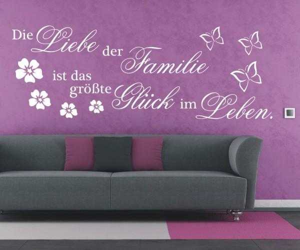 Wandtattoo - Die Liebe der Familie ist das größte Glück im Leben. - Variante 1