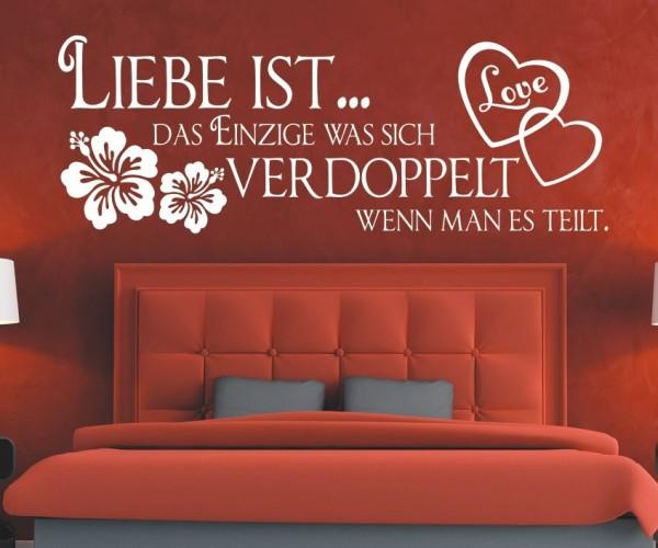 Wandtattoo - Liebe ist... das Einzige was sich verdoppelt wenn man es teilt. | 4