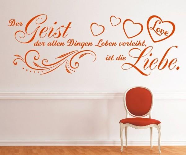 Wandtattoo - Der Geist der allen Dingen Leben verleiht ist die Liebe. | 1