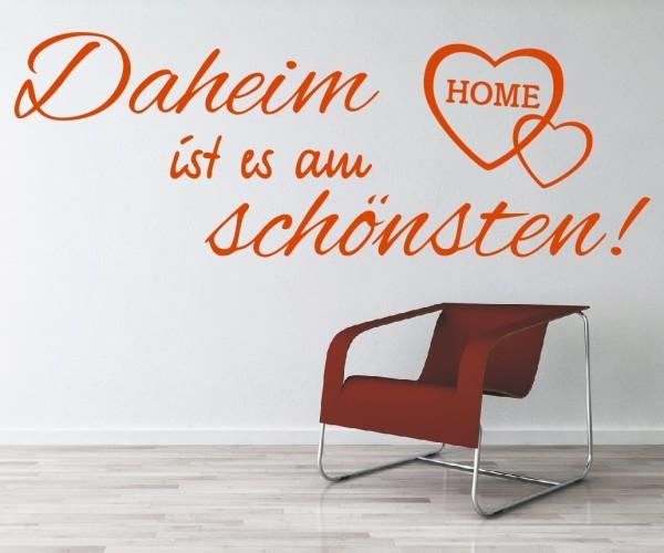Wandtattoo - Daheim ist es am schönsten! - Variante 6