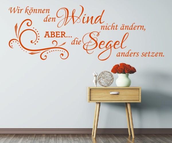 Wandtattoo - Wir können den Wind nicht ändern, ABER... die Segel anders setzen. - Variante 6