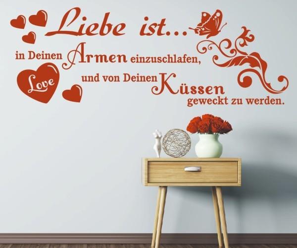 Wandtattoo - Liebe ist... in Deinen Armen einzuschlafen, und von Deinen Küssen geweckt zu werden. | 12