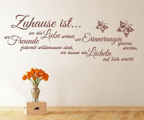 Wandtattoo - Zuhause ist... wo die Liebe wohnt, Erinnerungen geboren werden, wo Freunde jederzeit willkommen sind - Variante 7