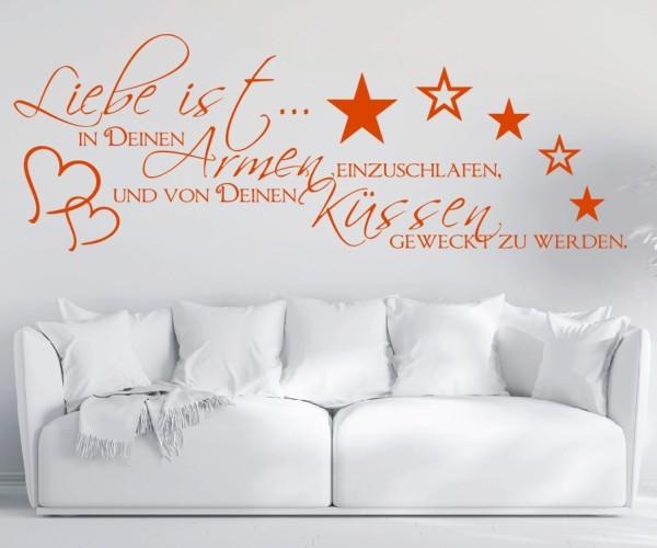 Wandtattoo - Liebe ist... in Deinen Armen einzuschlafen, und von Deinen Küssen geweckt zu werden. - Variante 4
