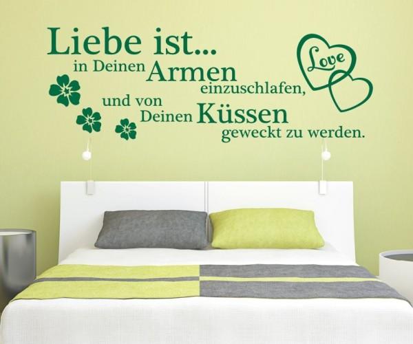 Wandtattoo - Liebe ist... in Deinen Armen einzuschlafen, und von Deinen Küssen geweckt zu werden. - Variante 3