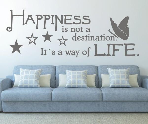 Wandtattoo - Happiness is not a destination. It´s a way of life. (Glück ist kein Ziel. Es ist eine Art zu Leben.) | 6