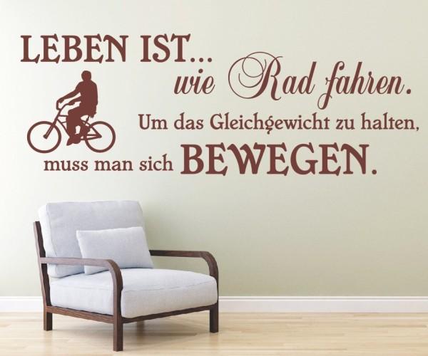 Wandtattoo - Leben ist... wie Rad fahren. Um das Gleichgewicht zu halten, muss man sich bewegen. - Variante 2