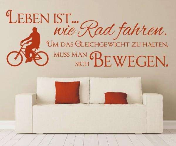 Wandtattoo - Leben ist... wie Rad fahren. Um das Gleichgewicht zu halten, muss man sich bewegen. - Variante 3