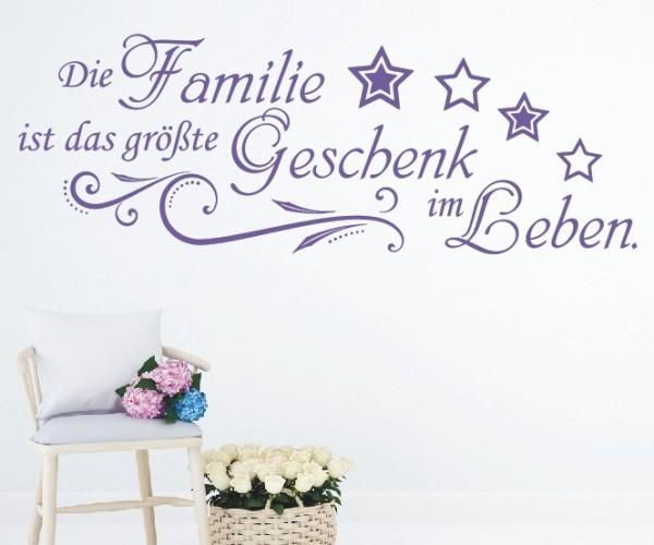 Wandtattoo - Die Familie ist das größte Geschenk im Leben.   4