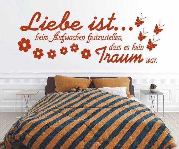 Wandtattoo - Liebe ist... beim Aufwachen festzustellen, dass es kein Traum war. - Variante 2