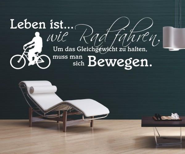 Wandtattoo - Leben ist... wie Rad fahren. Um das Gleichgewicht zu halten, muss man sich bewegen. | 4
