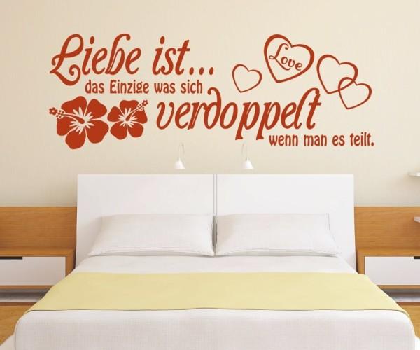 Wandtattoo - Liebe ist... das Einzige was sich verdoppelt wenn man es teilt. - Variante 7
