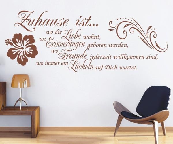 Wandtattoo - Zuhause ist... wo die Liebe wohnt, Erinnerungen geboren werden, wo Freunde jederzeit willkommen sind - Variante 10