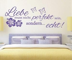 Sprüche Wandtattoos kaufen - Liebe muss nicht perfekt sein, sondern... echt!