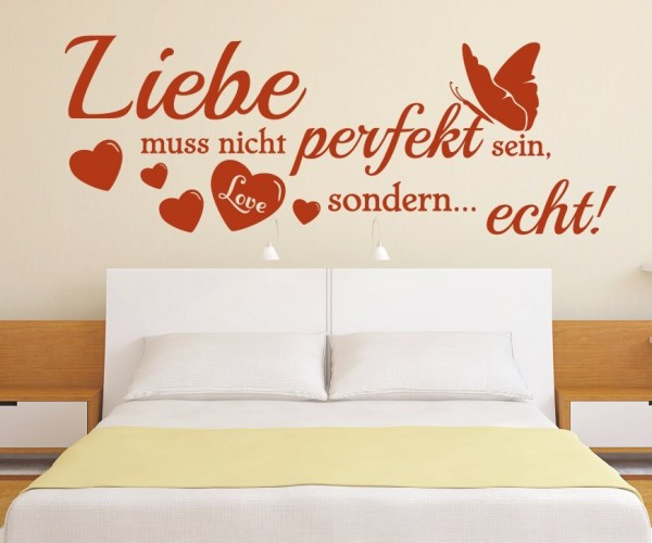 Wandtattoo - Liebe muss nicht perfekt sein, sondern... echt! | 3