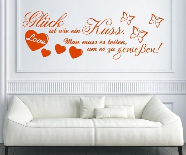Wandtattoo - Glück ist wie ein Kuss. Man muss es teilen um es zu genießen! - Variante 1
