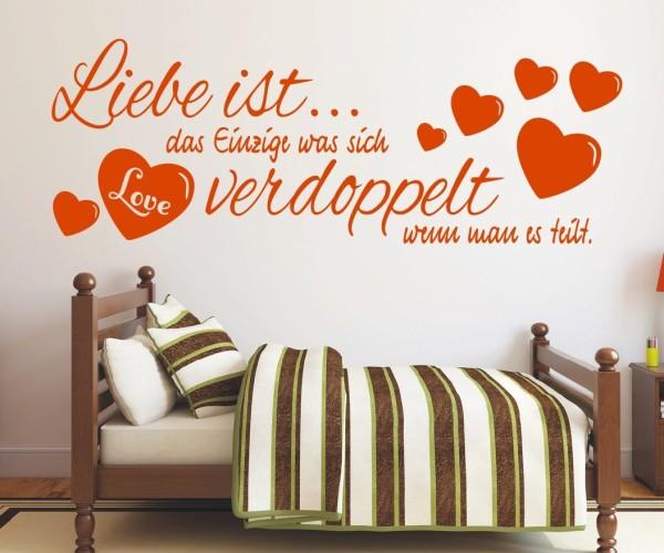 Wandtattoo - Liebe ist... das Einzige was sich verdoppelt wenn man es teilt.   5