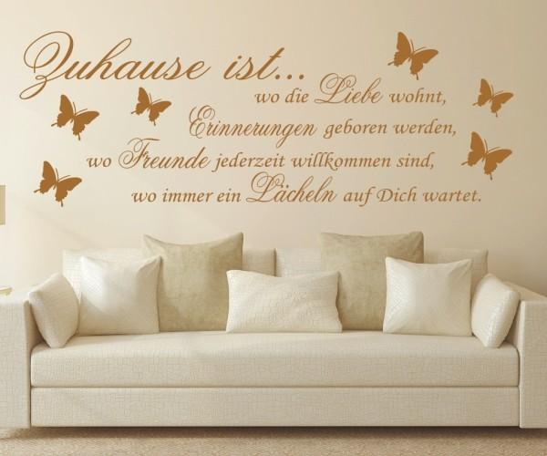 Wandtattoo - Zuhause ist... wo die Liebe wohnt, Erinnerungen geboren werden, wo Freunde jederzeit willkommen sind - Variante 1