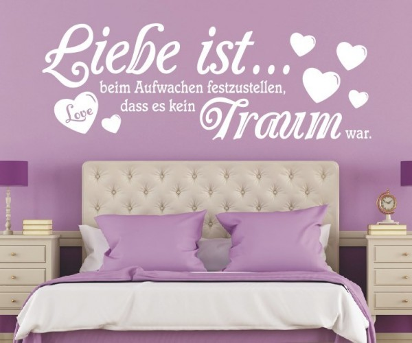 Wandtattoo - Liebe ist... beim Aufwachen festzustellen, dass es kein Traum war. - Variante 10