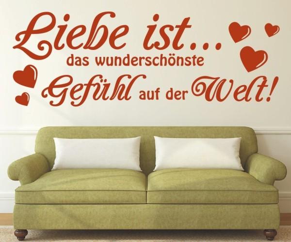 Wandtattoo - Liebe ist... das wunderschönste Gefühl auf der Welt!   6