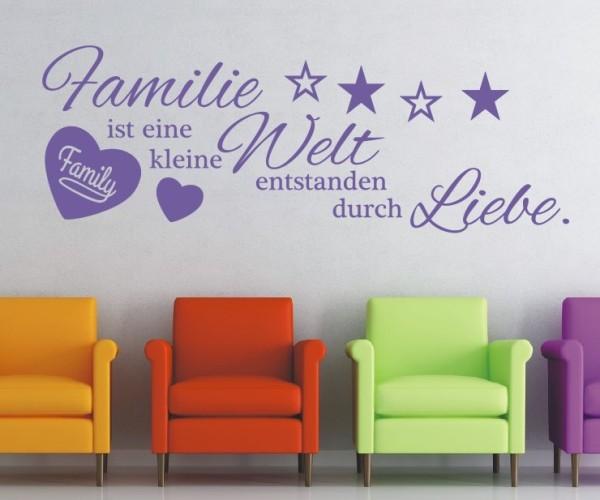 Wandtattoo - Familie ist eine kleine Welt entstanden durch Liebe. - Variante 3
