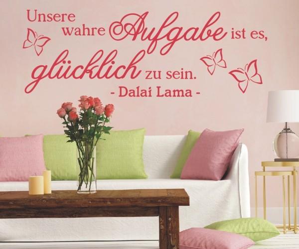 Wandtattoo - Unsere wahre Aufgabe ist es, glücklich zu sein. - Dalai Lama - Variante 5