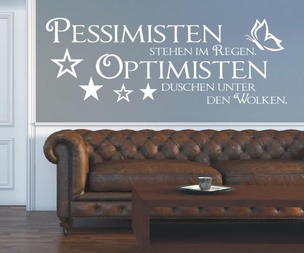 Wandtattoo - Pessimisten stehen im Regen. Optimisten duschen unter Wolken. | 7