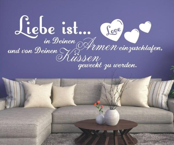 Wandtattoo - Liebe ist... in Deinen Armen einzuschlafen, und von Deinen Küssen geweckt zu werden. | 7