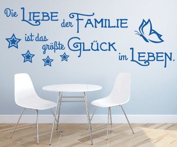 Wandtattoo - Die Liebe der Familie ist das größte Glück im Leben. - Variante 5