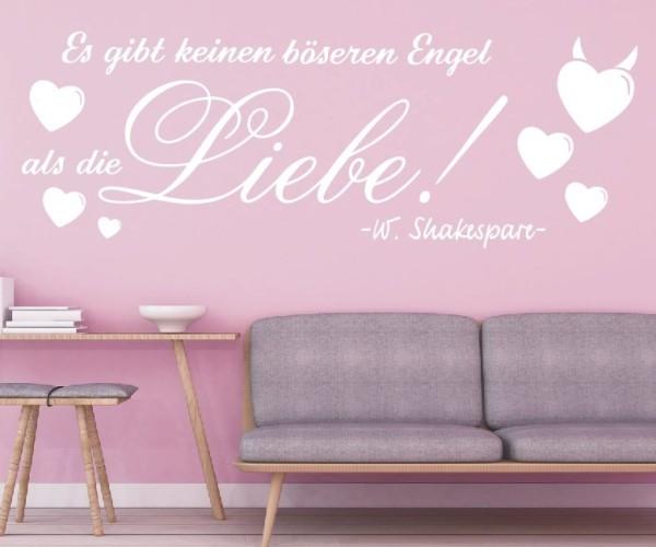 Wandtattoo - Es gibt keinen böseren Engel als die Liebe! - W. Shakespare | 2