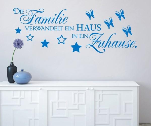 Wandtattoo - Die Familie verwandelt ein HAUS in ein Zuhause. | 2
