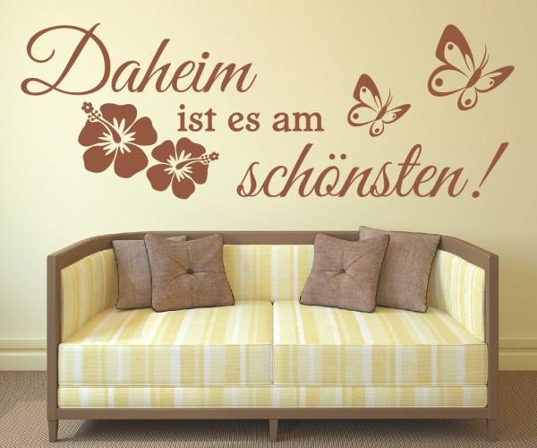 Wandtattoo - Daheim ist es am schönsten! - Variante 2