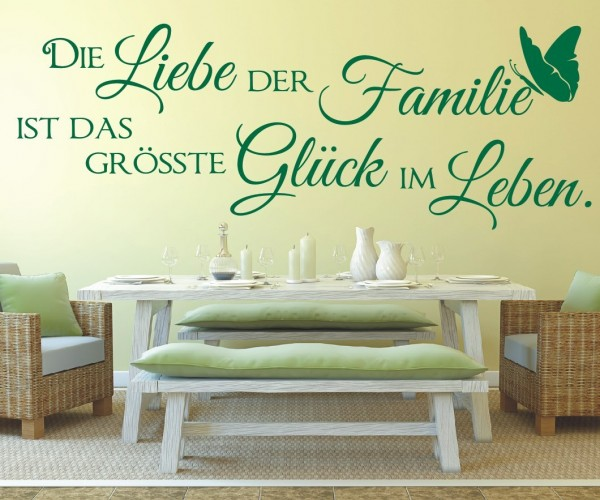 Wandtattoo - Die Liebe der Familie ist das größte Glück im Leben. | 2