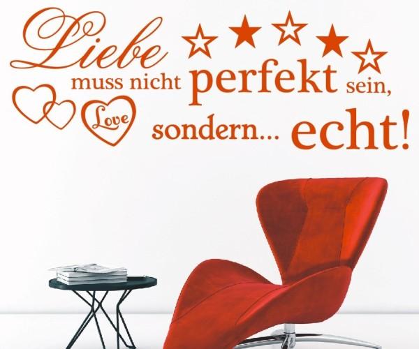 Wandtattoo - Liebe muss nicht perfekt sein, sondern... echt! | 6